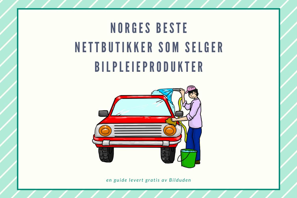 Full oversikt: Norges billigste nettbutikker innen Bilpleieprodukter